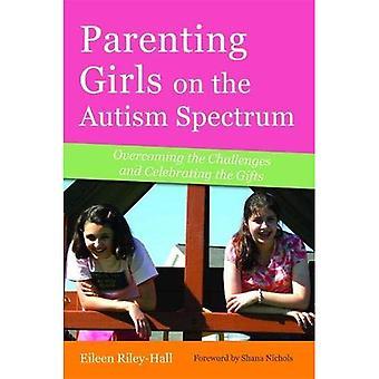 Parents de filles sur le spectre de l'autisme: surmonter les défis et à célébrer les dons