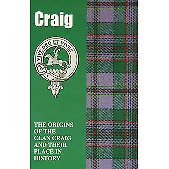 Craig: The Origins of the Clan Craig and Their Place in History (Scottish Clan Mini-book)