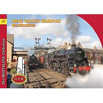 No 47 Nene Valley Railway Recollections (Railways & Recollections)