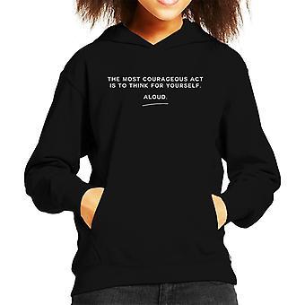 Strong Women Think For Yourself Aloud Kid's Hooded Sweatshirt