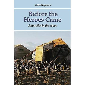 Avant la venu du héros: l'Antarctique dans les années 1890