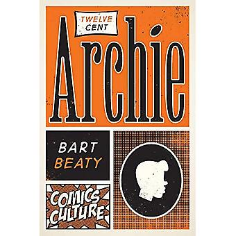 Twelve-Cent Archie: New Edition with Full Color Illustrations