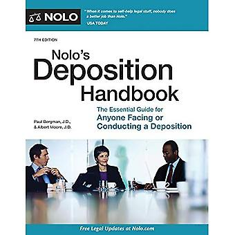 Nolo's Deposition Handbook: The Essential Guide for Anyone Facing or Conducting� a Deposition