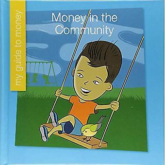 Money in the Community (Mi� Mini Biograf�a (My Itty-Bitty Bio): My Early Library)
