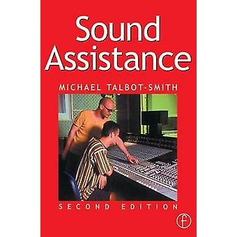 Sound Assistance by TalbotSmith & Michael