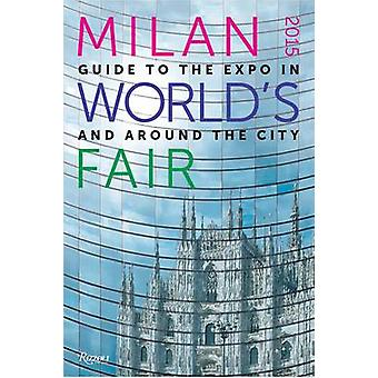 Milan 2015 Worlds Fair by Massimiliano Bagioli & Manuela Villani