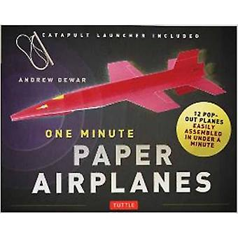 One Minute Paper Airplanes Kit  12 PopOut Planes Easily Assembled in Under a Minute by Andrew Dewar