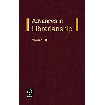 Advances in Librarianship by Lynden & Frederick C.