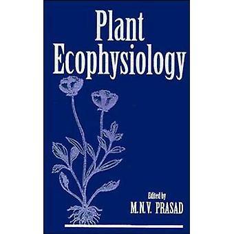 Ecofisiología vegetal por Prasad M N V