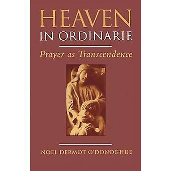 Hemel in Ordinarie door ODonoghue & Noel