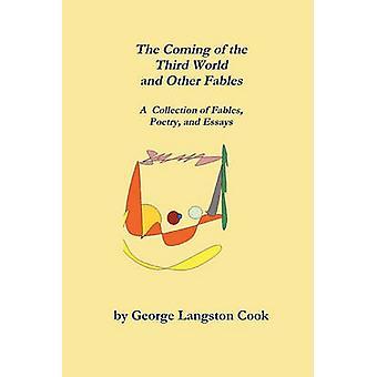De komst van de derde wereld en andere fabels door Cook & George Langston