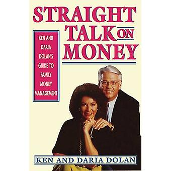 Straight Talk en dinero por Dolan y Ken