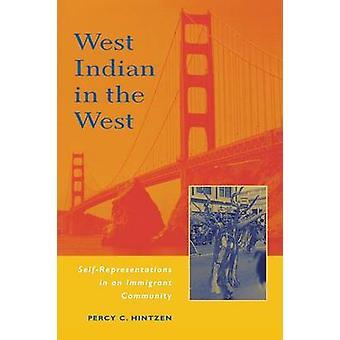 West Indian nelle rappresentazioni ovest Self in una comunità migrante di Hintzen & Percy