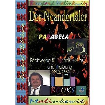 Neandertaler der por Malinkewitz y Bernhard