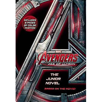 Marvel's Avengers - Age of Ultron - The Junior Novel by Marvel - Chris