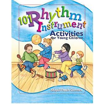 101 Rhythm Instrument Activities for Young Children by Abigail Flesch