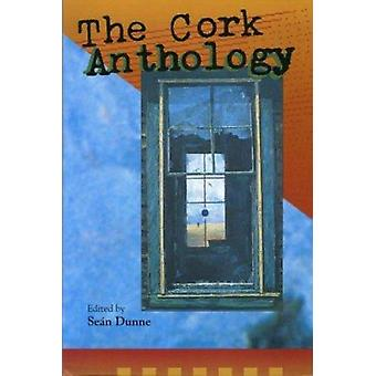 The Cork Anthology by Sean Dunne - 9780902561878 Book