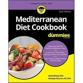 Mediterranean Diet Cookbook For Dummies by Meri Raffetto - 9781119404