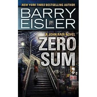Zero Sum by Barry Eisler - 9781477824467 Book