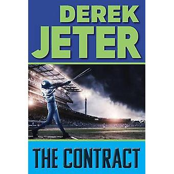 The Contract by Derek Jeter - Paul Mantell - 9781481423137 Book
