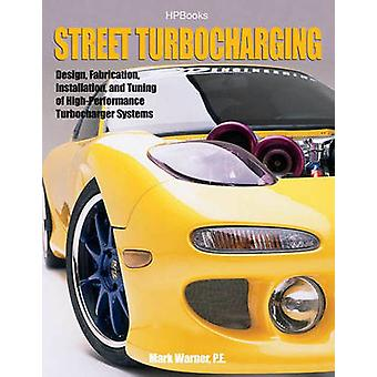 Street Turbocharging by Mark Warner - 9781557884886 Book