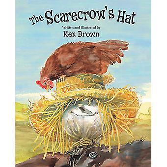 The Scarecrow's Hat by Ken Brown - Ken Brown - 9781561455706 Book