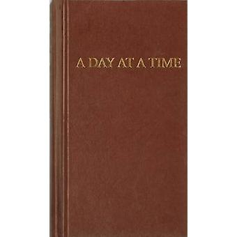 A Day at a Time - Daily Reflections for Recovering People by James Jen