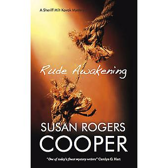 Rude Awakening by Susan Rogers Cooper - 9781847511607 Book