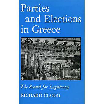 Parties and Elections in Greece (New edition) by Richard Clogg - 9781