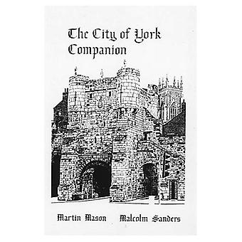 The City of York Companion [Illustrated]