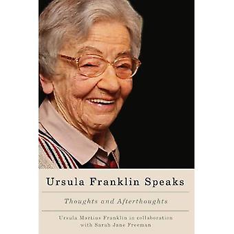 Ursula Franklin spricht: Gedanken und Hintergedanken