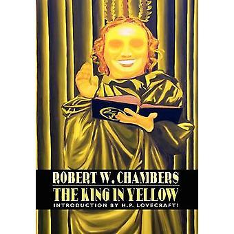 El rey de amarillo de Chambers y Robert W.