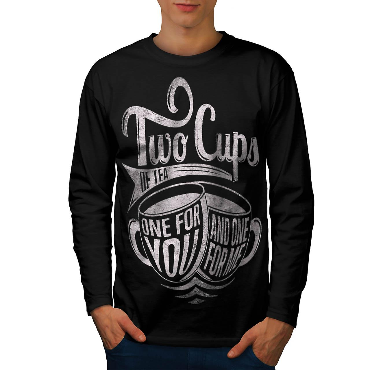 Two Cups Of Tea Slogan Men Black Long Sleeve T-shirt | Wellcoda