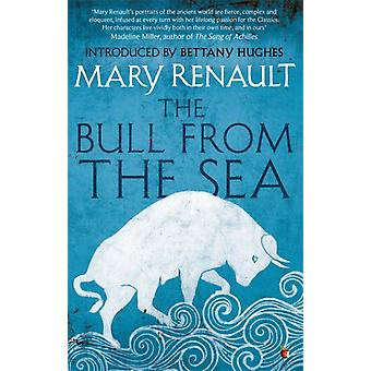 The Bull from the Sea: A Virago Modern Classic (VMC) (Paperback) by Renault Mary