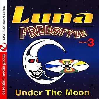 Luna Freestyle: Under the Moon - Vol. 3-Luna Freestyle: Under the Moon [CD] USA import