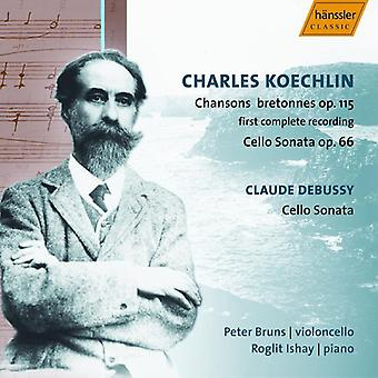 Koechlini - Charles Koechlin: Chansons Bretonnes Op. 155; Cello Sonata Op. 66; Claude Debussy: Cello Sonata [CD] USA import