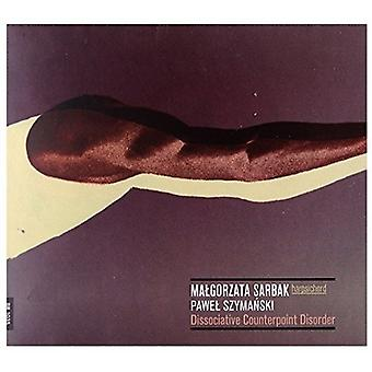Szymanski / Sarbak - Pawel Syzmanski: Dissociative Counterpoint [CD] USA import