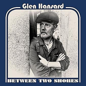Glen Hansard - Between Two Shores [Vinyl] USA import