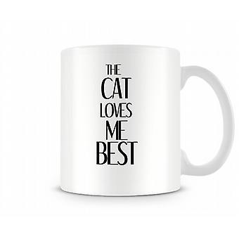 Cat Loves Me Best Printed Mug