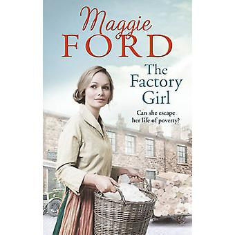 The Factory Girl by Maggie Ford - 9780091956684 Book