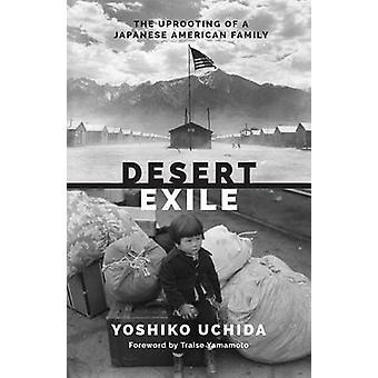 Exil - die Entwurzelung von einer japanischen amerikanischen Familie Wüste (2. überarbeiten