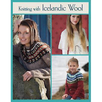 Knitting with Icelandic Wool by Vedis Jonsdottir - 9781250024800 Book