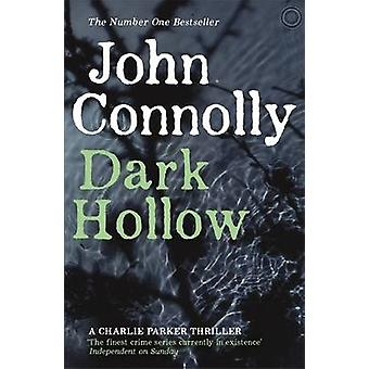 Dark Hollow par John Connolly - livre 9781444704693