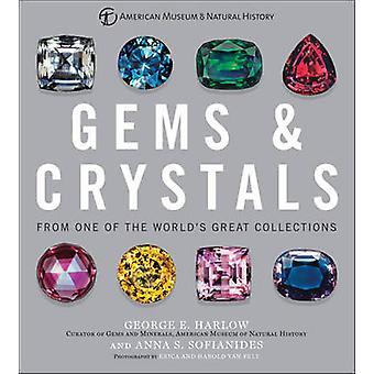 Gemmes & cristaux - de l'une des grandes Collections du monde par George