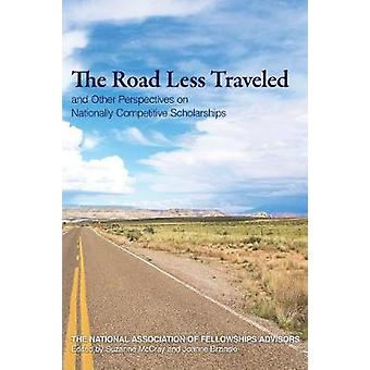 Roads Less Traveled and Other Perspectives on Nationally Competitive