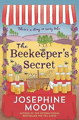 The Beekeeper's Secret - There's a Sting in Every Tale by Josephine Mo