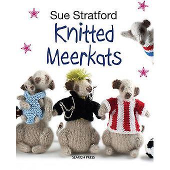 Gestrickte Erdmännchen von Sue Stratford - 9781782210078 Buch
