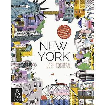 A New York - Inside & Out by Josh Cochran - 9781783700462 Book