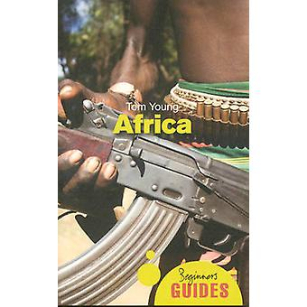 Africa - A Beginner's Guide by Tom Young - 9781851687534 Book