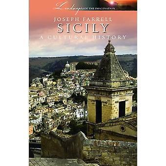 Sicily - A Cultural History by Joseph Farrell - 9781908493644 Book